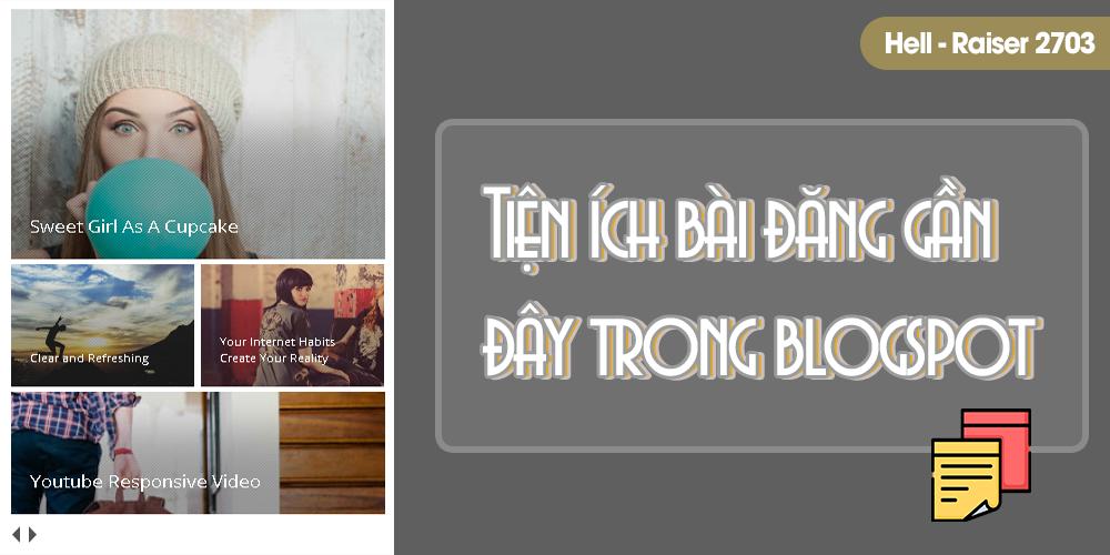 Tiện ích bài đăng gần đây trong blogspot