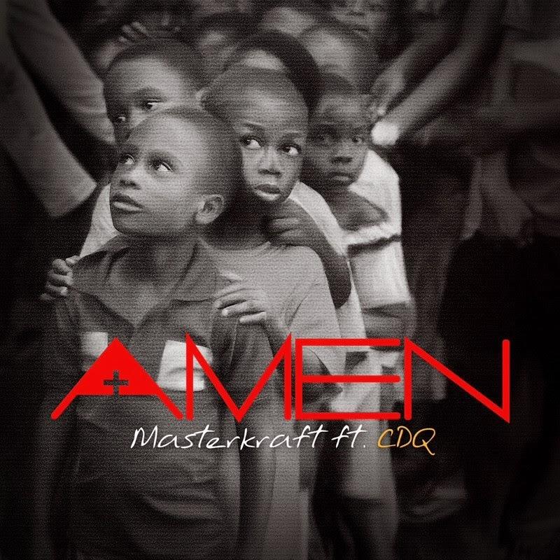 Masterkraft - Amen ft CDQ image