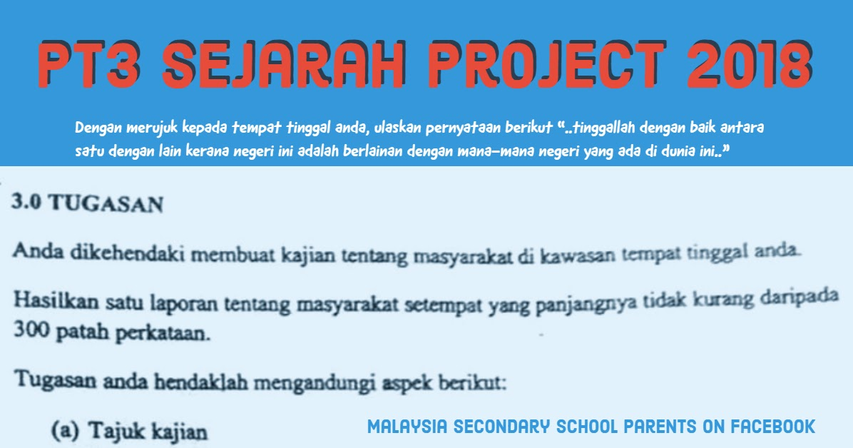 Pt3 Sejarah Project 2018 Parenting Times