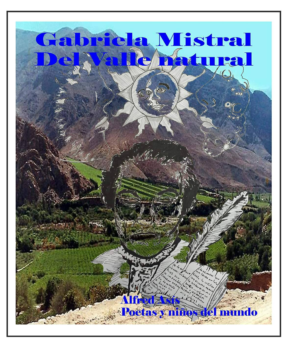 "2016- My poem in the anthology  a ""Gabriela Mistral"" in Black Island.Chile"