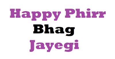 Happy Phirr Bhag Jayegi Latest Movie Review 2018