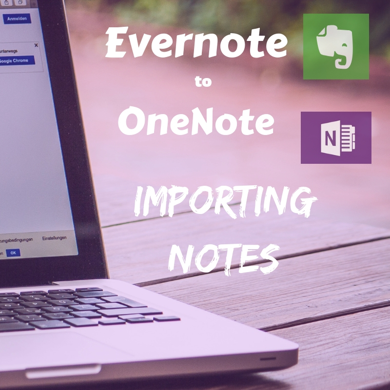 Evernote to OneNote Importing Notes