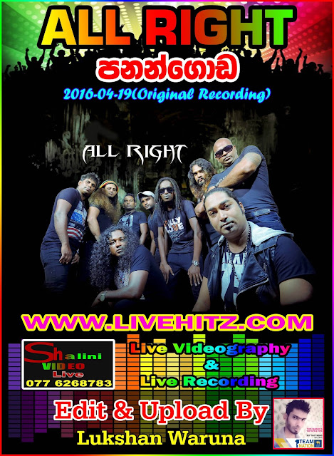 ALL RIGHT LIVE IN PANANGODA 2016-04-19