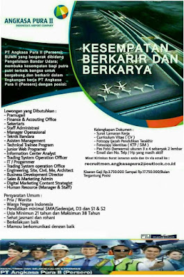 Karir Kerja BUMN Terbaru di PT. Angkasa Pura II (Persero) Januari 2018.