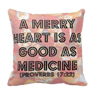 A merry heart is as good as medicine (Proverbs 17:22) throw pillow
