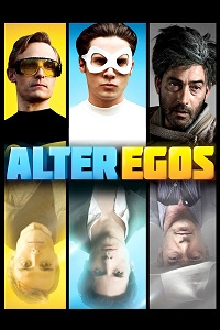 Watch Alter Egos Online Free in HD