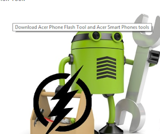 Download Free Acer Smart Phone Flash Tool with USB Driver for Windows