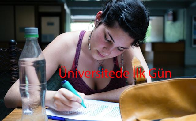 Üniversitede İlk Gün Ne Yapılır