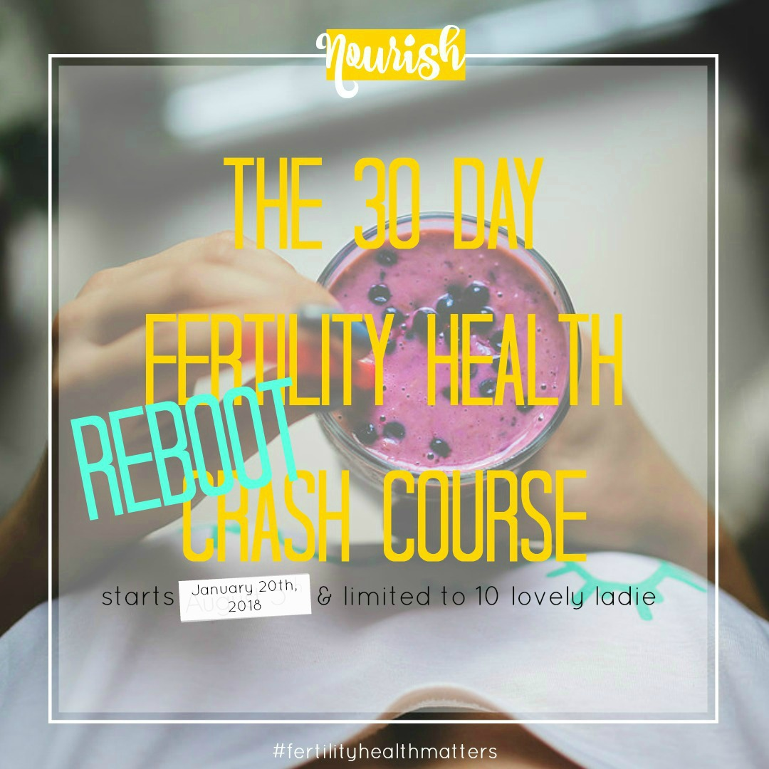 Fertility Health Coaching - The Blog: The 30 Day Fertility Health Reboot Crash Course