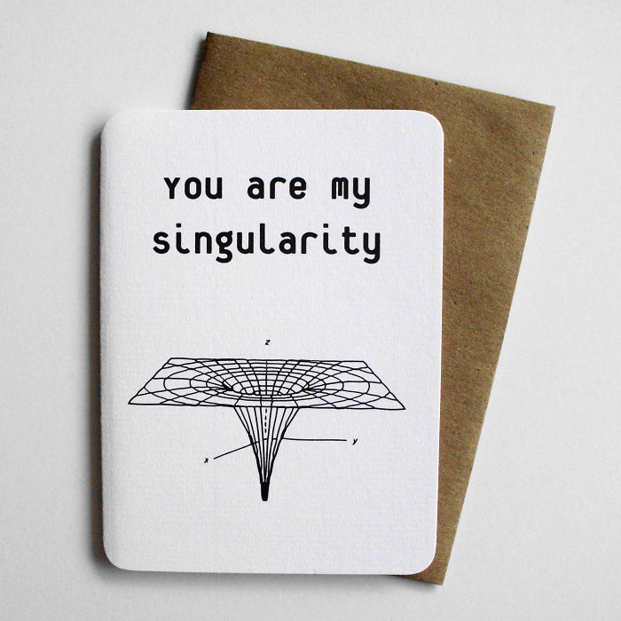 You are my singularity