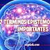 26 términos epistemológicos importantes que deberías conocer