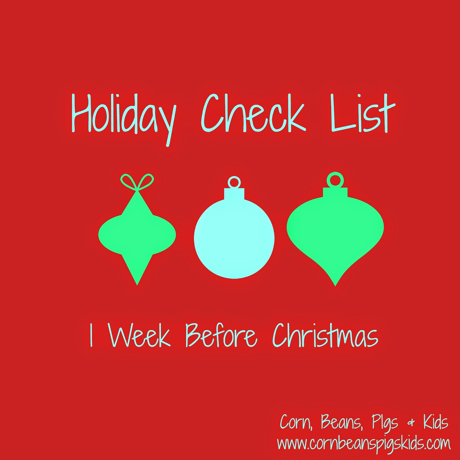 Holiday Check List - 1 Week Before Christmas