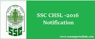 SSC CHSL 2016 Notification has released (Total posts 5134) Check details