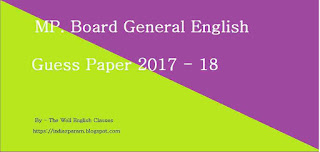 Madhya Pradesh Board English Guess H M Medium Paper Class 12th 2017