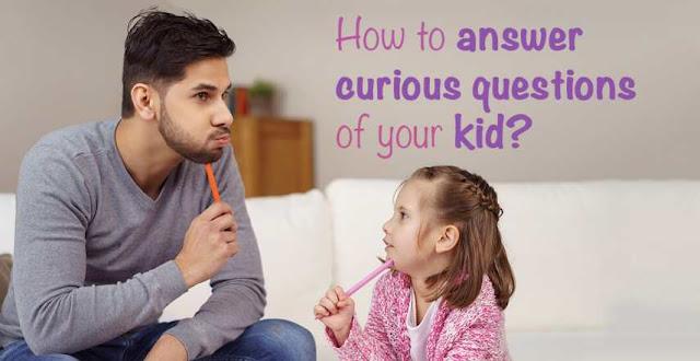 Mengapa Harus Menjawab Pertanyaan Anak Walaupun Pertanyaan Tak Wajar?