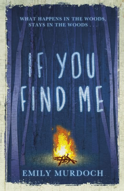 If You Find Me by Emily Murdoch UK hardback cover