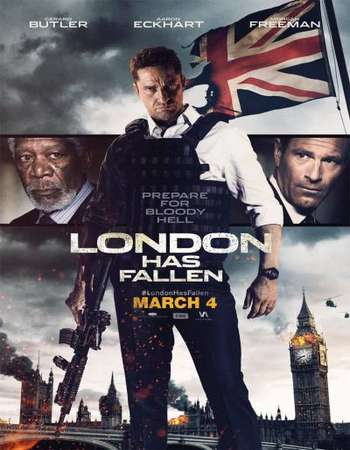 Poster Of London Has Fallen 2016 Dual Audio 300MB TSRip 480p Free Download Watch Online