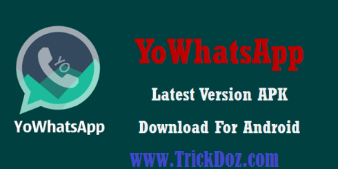 YoWhatsapp Latest Version MOD-Trickdoz