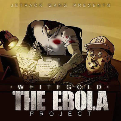 White Gold - The Ebola Project - Album Download, Itunes Cover, Official Cover, Album CD Cover Art, Tracklist
