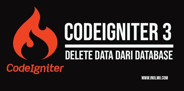 Menghapus Data Menggunakan Codeigniter