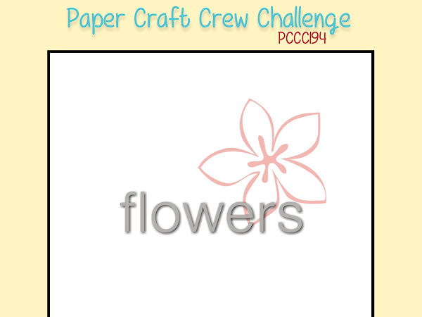 PCCC#194 Challenge with Flowers