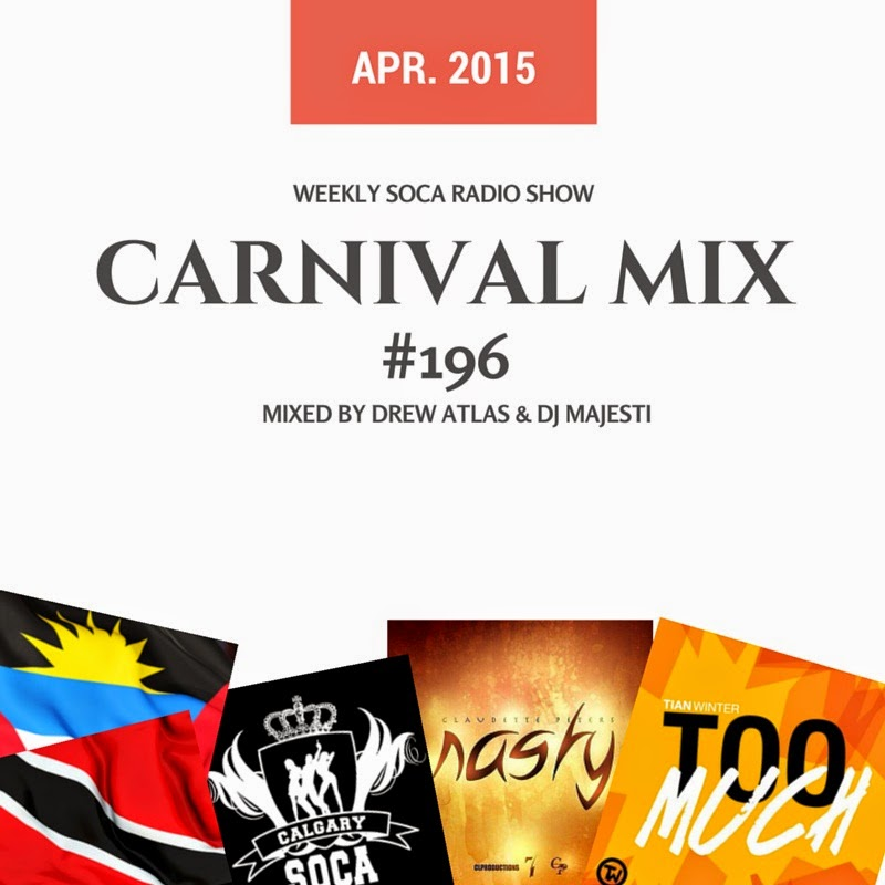 Carnival Mix #196 - Favs & New Antigua Groovy music ~ Calgary Soca