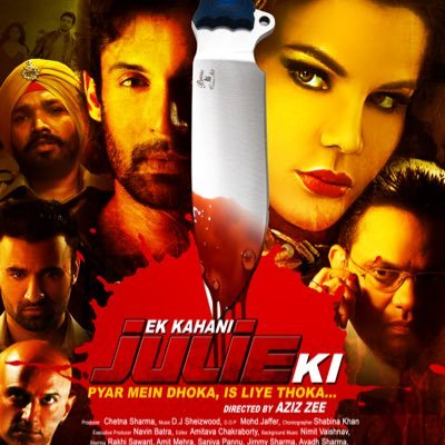 full cast and crew of bollywood movie Ek Kahani Julie Ki 2016 wiki, Rakhi Sawant, Amit Mehra, Jimmy Sharma story, budget, release date, Actress name poster, trailer, Photos, Wallapper, Ek Kahani Julie Ki hit or flop