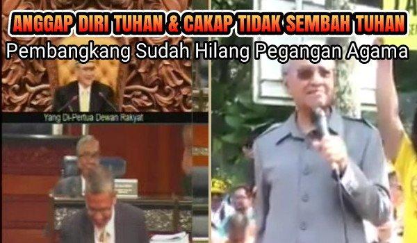 [Video] Anggap Diri Tuhan & Cakap Tidak Sembah Tuhan, Pembangkang Sudah Hilang Pegangan Agama