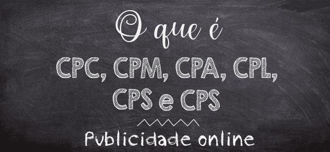 O que é CPC, CPM ?