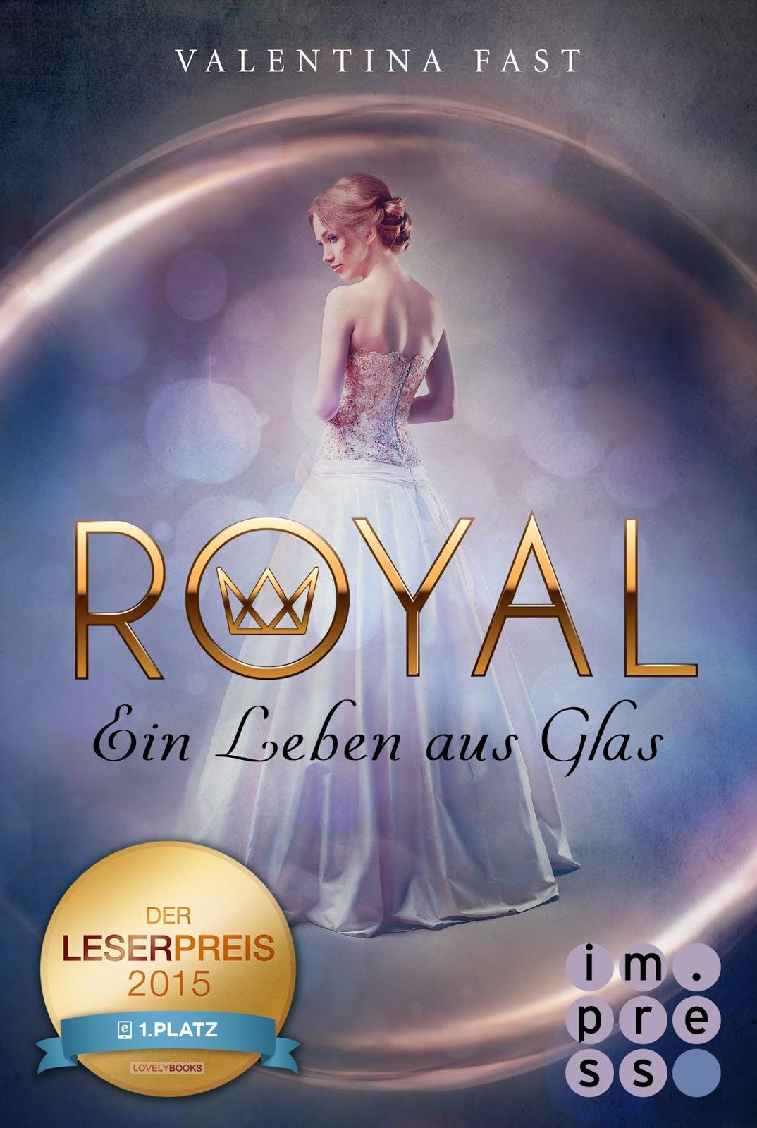 Royal – Ein Leben aus Glas