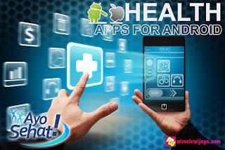 Aplikasi Android Yang Membuat Tubuh Menjadi Sehat