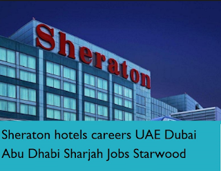 Jobs Sheraton Hotels and resorts UAE