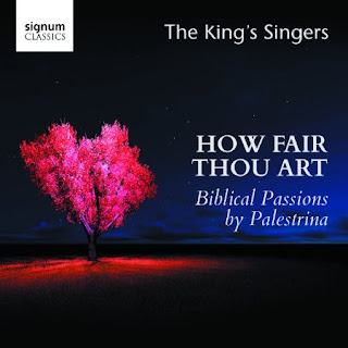 How Fair Art Thou -- King's Singers - Signum Classics