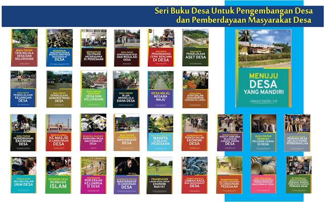 Seri Buku Desa Untuk Pengembangan Desa dan Pemberdayaan Masyarakat Desa