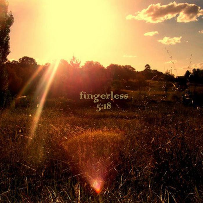 Fingerless - 5:18