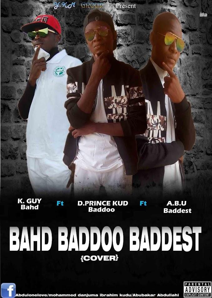 Download mp3:-K.guy-makaveli-ft-D'prince-kud-ft-A.B.U-baddest-Bahd-baddo-baddest-(prod by vizhe)