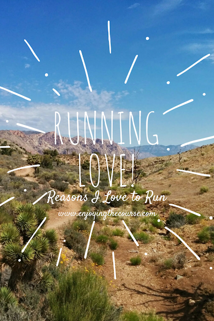 Running Love! Reasons I Love to Run