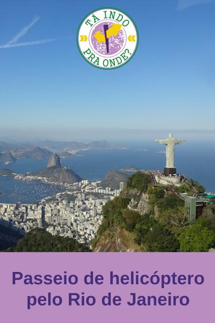 Passeio de helicóptero pelo Rio de Janeiro!