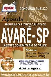 Apostila Concurso Prefeitura de Avaré - Grátis CD para Agente Comunitário de Saúde (USF).