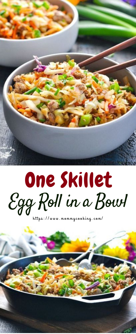 One Skillet Egg Roll in a Bowl #healthyrecipe #keto