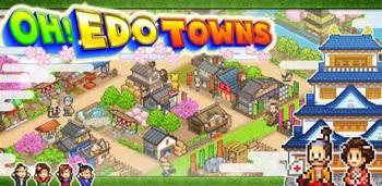 Oh!Edo Towns Apk