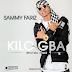 New Music: Sammy Fariz - Kilogba [Prod. DJ Coublon]