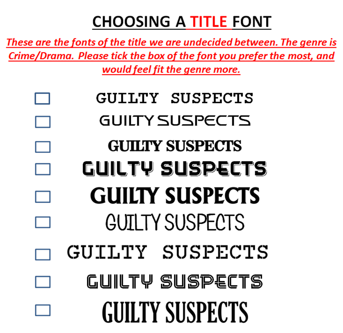 Georgia Waley A2 Media Studies Choosing A Title Font Guilty
