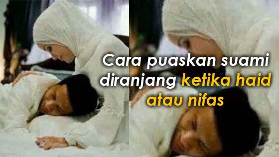 Istri Wajib Baca...!!! Beginilah Cara Puaskan Suami Saat H4id, Lakukan Cara Halal Ini ...