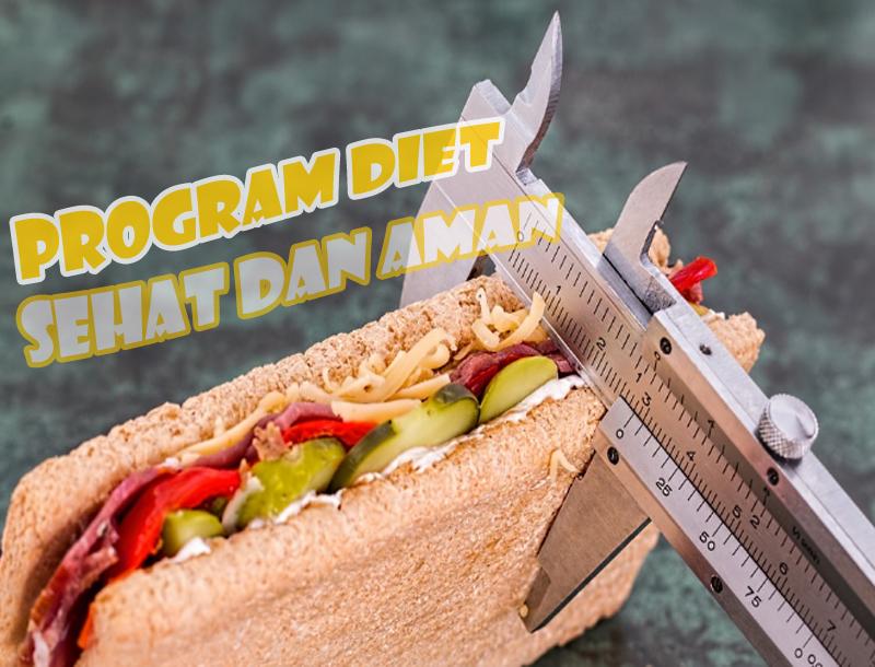 Program Diet yang Aman dan Cepat