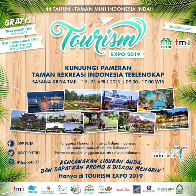 #TMII - #Promo Event Pameran Taman Rekreasi Indonesi - Tourism Expo 2019  (19 - 20 April 2019)