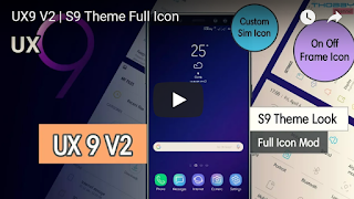 UX9 V2 | S9 Theme Look | Full Icon Mod - Thobby Blog