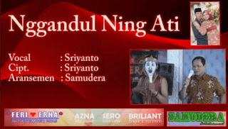 Nggandul Ning Ati - Sriyanto - Samudera Pacitan