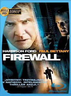 Firewall (2006) HD [1080p] Latino [GoogleDrive] rijoHD