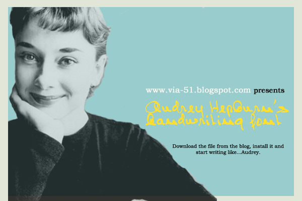 Click the banner to download Audrey Hepburn's handwriting font!